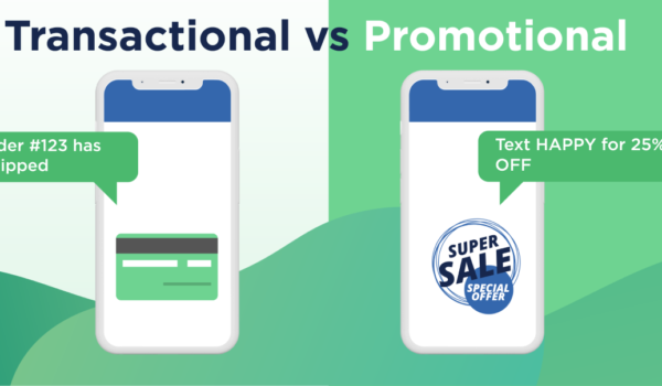Promotional or Transactional SMS - What's Better For Brands?